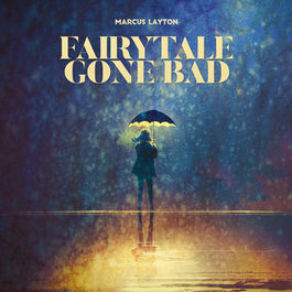 FAIRYTALE_GONE_BAD_COVER_500x500.jpg