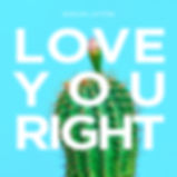 Single: Love You Right