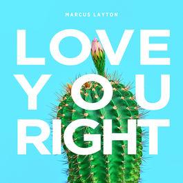 Single: Love You Right