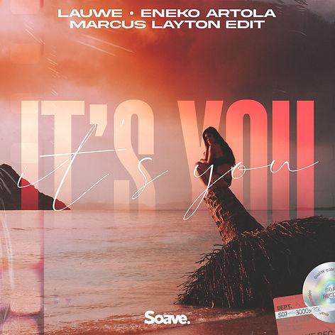 LAUWE & Eneko Artola - It's You (Marcus