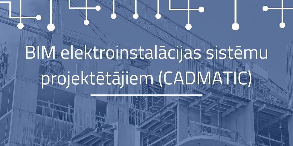 BIM elektroinstalācijas sistēmu projektētājiem (CADMATIC)