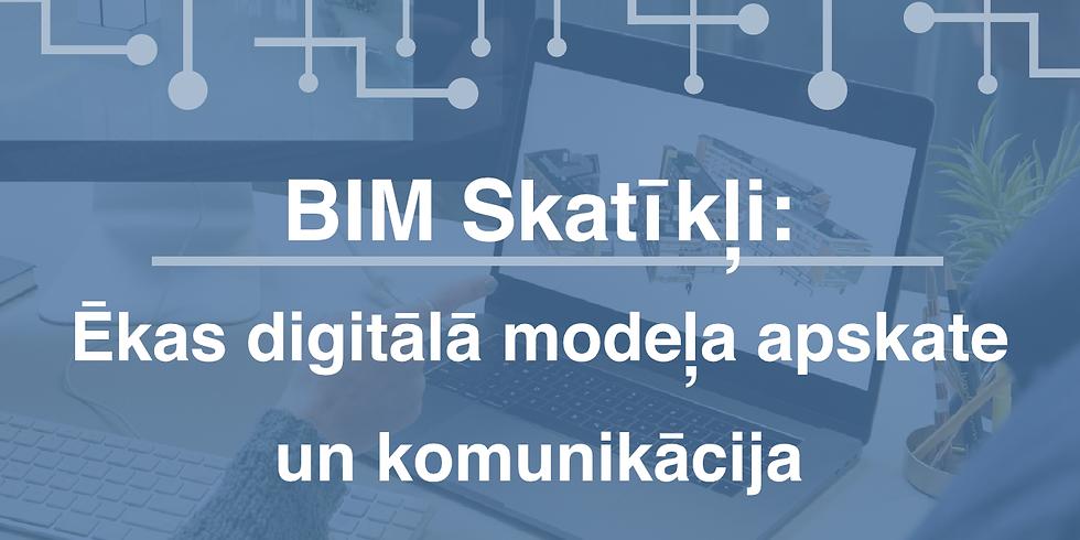 BIM Skatīkļi: Ēkas digitālā modeļa apskate un komunikācija (1)