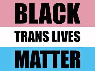Black Trans Lives Matter!