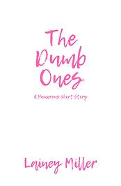 The Dumb Ones-2.png