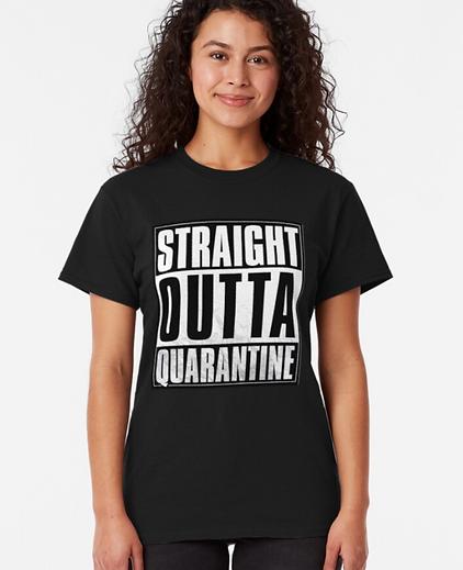 Straight Outta Quarantine (Black)