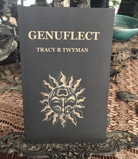 Genuflect- Book by the late Tracy Twyman