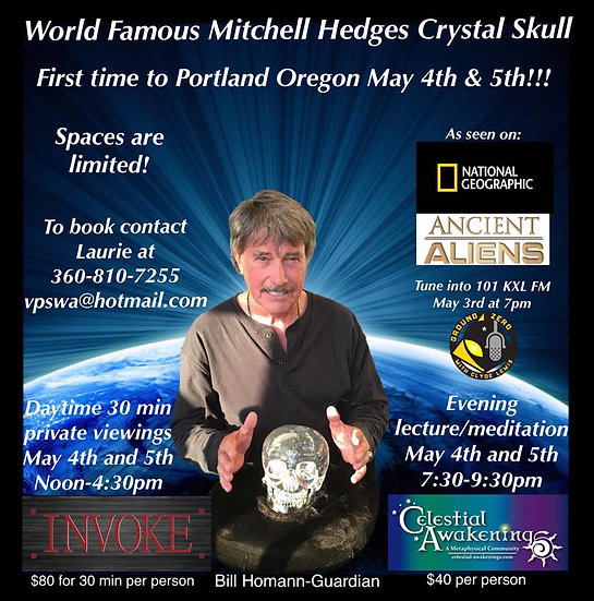 May 4th-6th! The famous Mitchell Hedges Crystal Skull