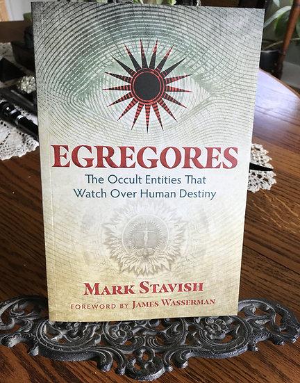 Egregores- Book by Mark Stavish