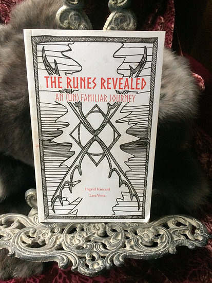 The Runes Revealed ~Book by Ingrid Kincaid