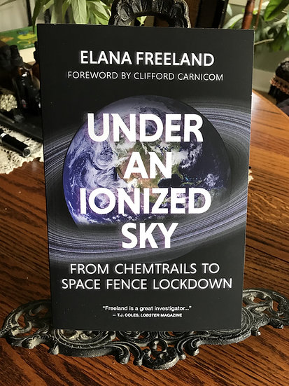 Under an Ionized Sky- Book by Elana Freeland