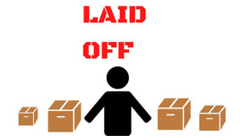 What To Do If You Are Laid Off Right Now