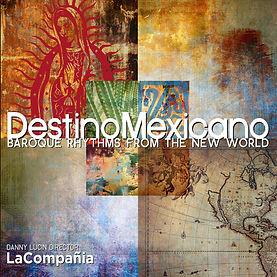 Destino Mexicano  La Compañia