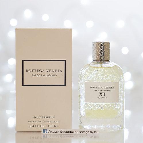 [Tester] Bottega Veneta Parco Palladiano XII: Quercia Eau de Parfum 100ml