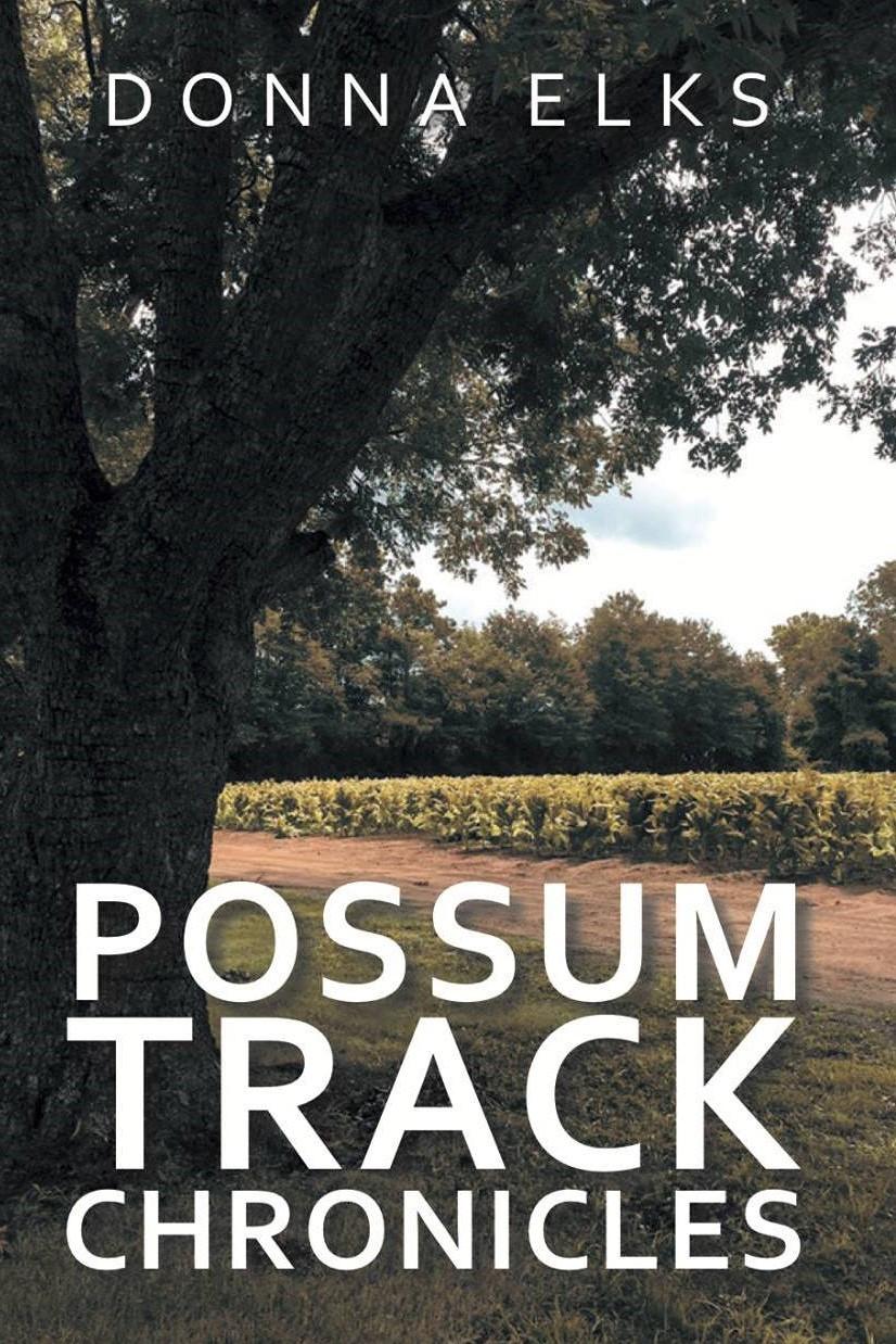 Possum Track Chronicles book cover