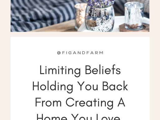 Limiting Beliefs Holding You Back From Creating A Home You Love
