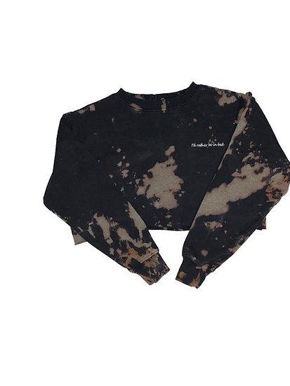 """Custom """"Id Rather Be In Bed"""" Crop Sweatshirt"""