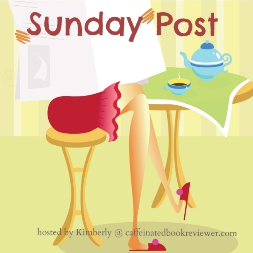 The Sunday Post #1 weekly wrap up