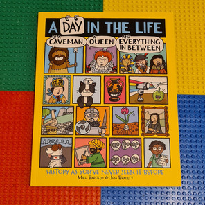 A Day in the Life of a Caveman by Mike Bradfield and Jess Bradley