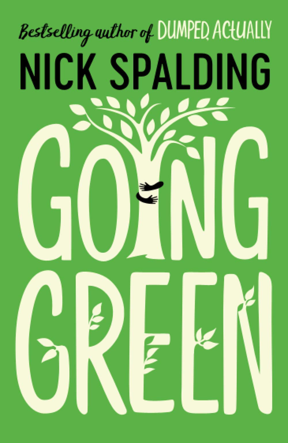 Going green by Nick Spalding