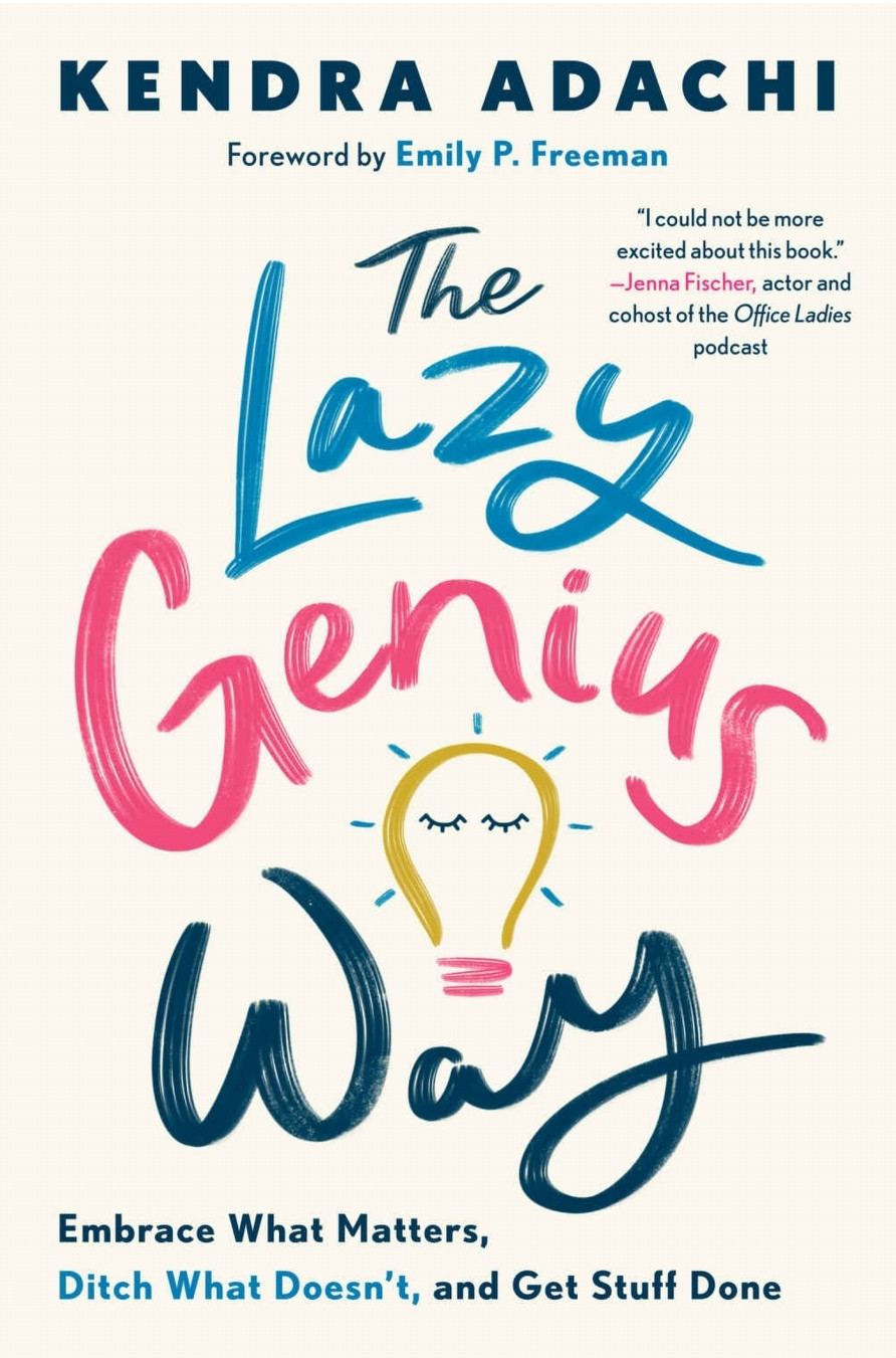 The lazy genius way by Kendra Adachi - book cover
