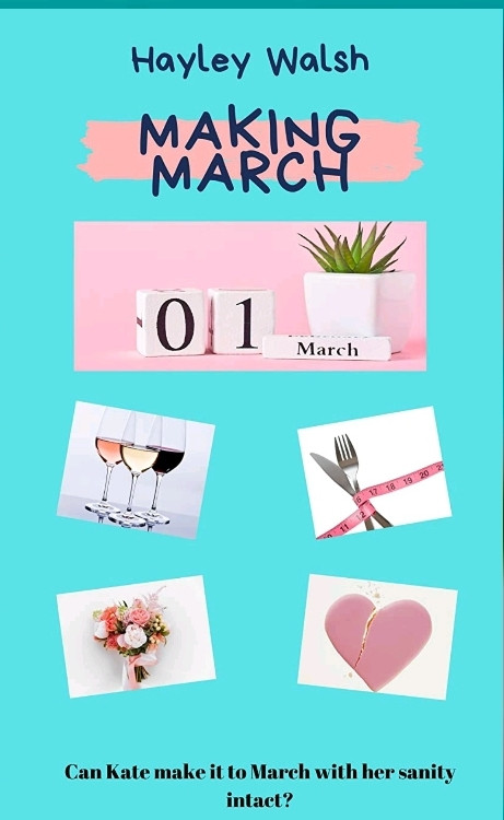 Making March by Hayley Walsh - book cover
