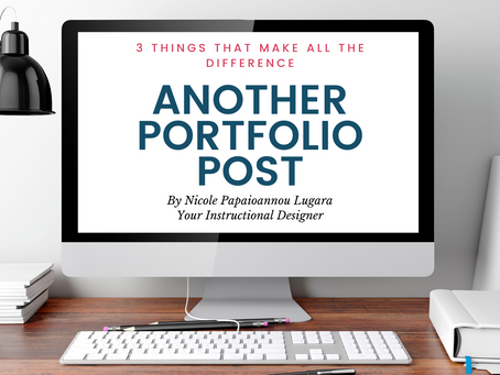 Another Portfolio Post: 3 Things that Make All the Difference