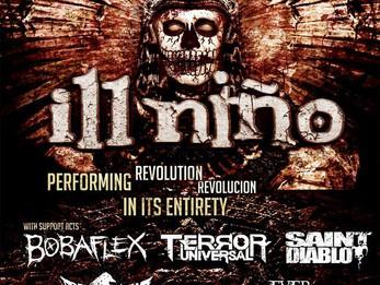 Ill Niño / Bobaflex / Terror Universal @Dirty Dog - 5/13