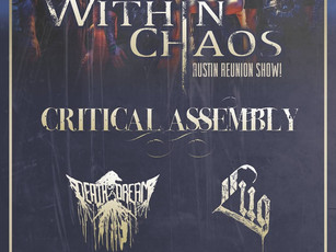 Within Chaos / Critical Assembly / Death Of A Dream / Lug @Come And Take It Live - 3/1