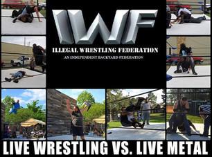 Illegal Wrestling Federation meets Live Texas Metal! @ CATIL - 7/15