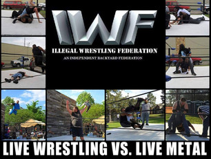 Illegal Wrestling Federation meets Live Texas Metal! @ CATIL - 7/15