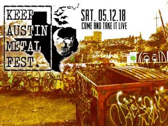 Keep Austin Metal Fest @ Come And Take It Live Austin, TX - 5/12