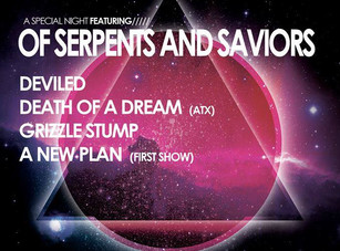 Of Serpents and Saviors / Deviled / Death Of A Dream @ House Of Rock, Corpus Christi TX - 3/31