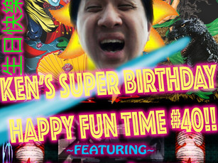 Ken's Super Birthday Happy Fun Time #40