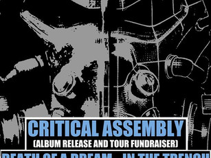 Critical Assembly - CD Release/Tour Fundraiser @ Dirty Dog Bar - ATX - 2/13