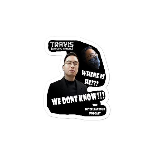 Where is Travis - Bubble-free stickers
