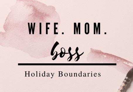 Holiday Boundaries