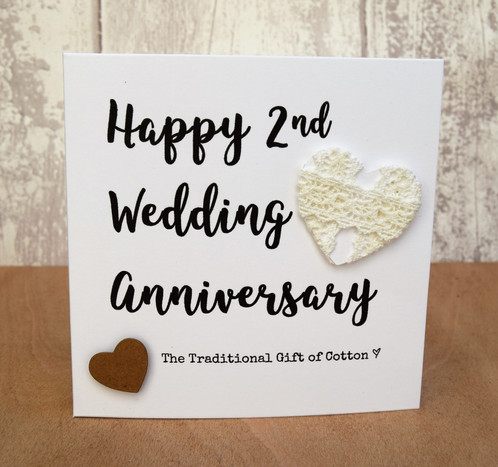 Handmade Anniversary Card With A Cotton Lace Heart To Celebrate Two Years Of Marriage The Text Hy 2nd Wedding Traditional Gift