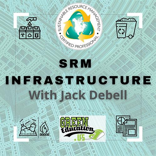 SRM Infrastructure: Course plus Discussion Section