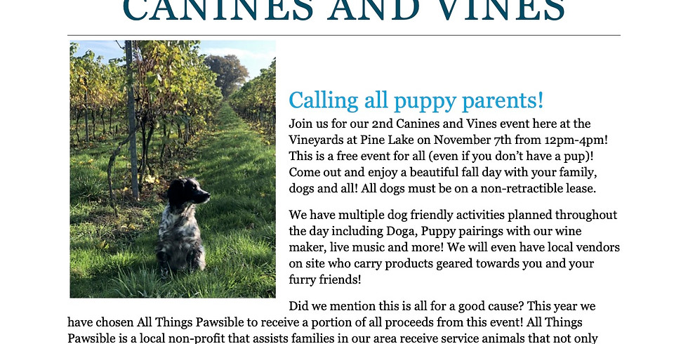 Canines and Vines