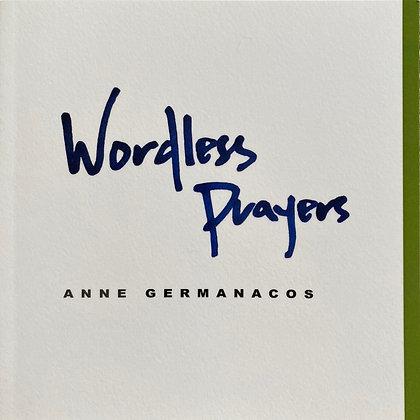 Wordless Prayers