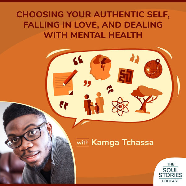 The Soul Stories Podcast Episode 6 with Kamga Tchassa