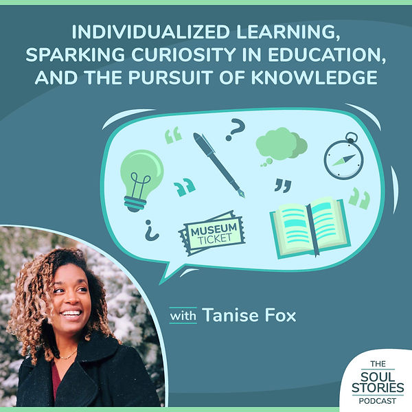 The Soul Stories Podcast Episode 4 with Tanise Fox
