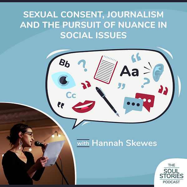 The Soul Stories Podcast Episode 3 with Hannah Skewes