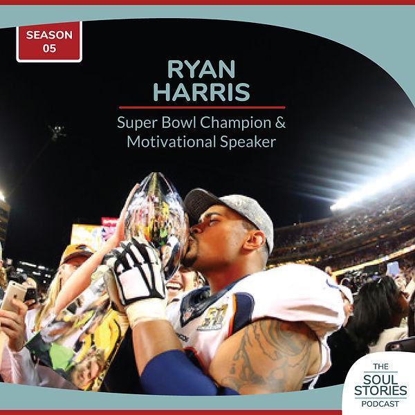 Ryan Harris Motivational Speaker Super Bowl Champion