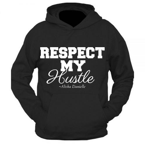 Respect My Hustle Hoodie