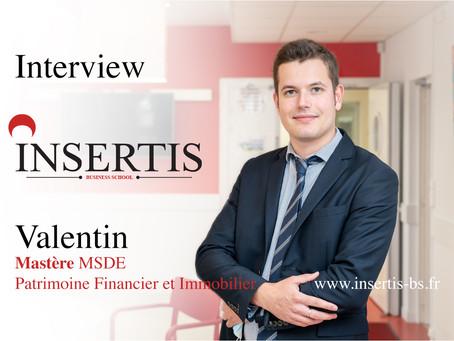 Interview : Valentin | Mastère MSDE Patrimoine Financier et Immobilier