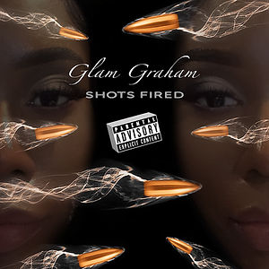 Glam Graham Shots Fired Single Cover