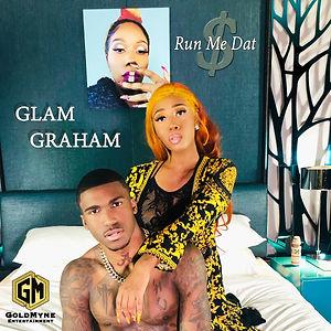 Glam Graham - Run Me Dat (Radio Edit)