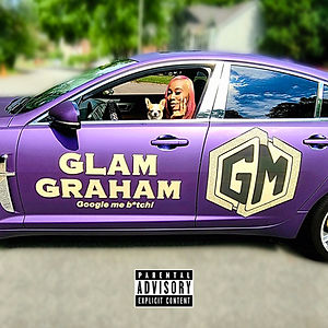 Glam Graham - Google Me Bitch