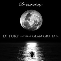 DJ Fury - Dreaming (feat. Glam Graham)
